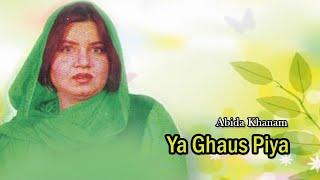 Abida Khanam - Ya Ghaus Piya - Islamic s