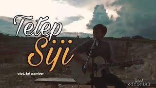 Download TETEP SIJI _ cpt. fai gamber (Official vidio)