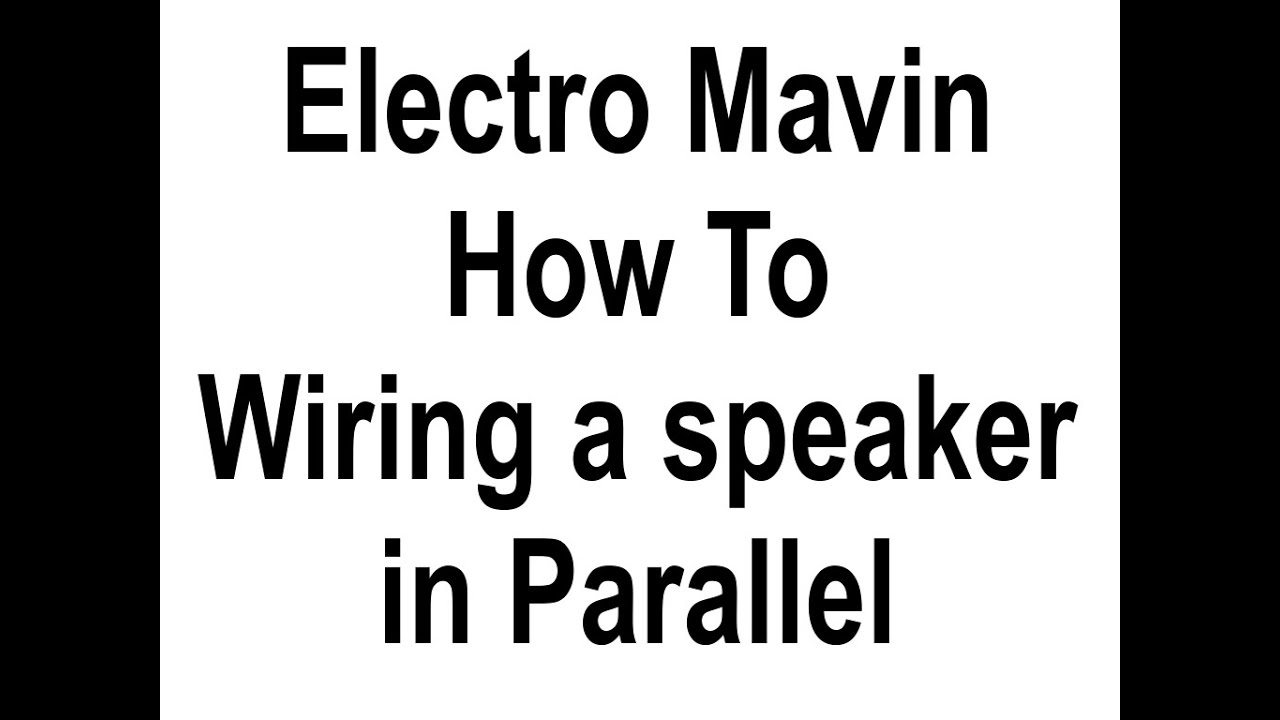 how to connect speakers in parallel