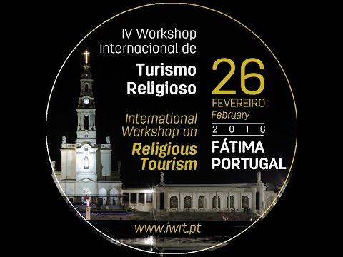 IV International Workshop on Religious Tourism, 26th February 2016