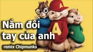 Nắm đôi tay của anh - Remix Chipmunks funny