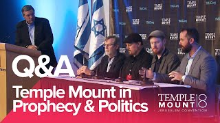 "Panel Q&A ""The Temple Mount in Prophecy & Politics"" 