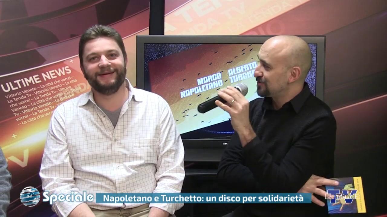 Speciale - Napoletano e Turchetto: un disco per solidarietà