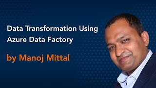 Data Transformation Using Azure Data Factory