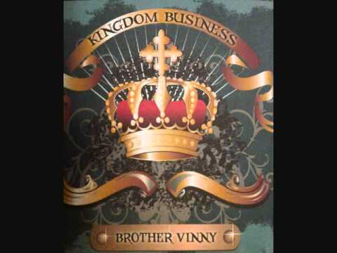 Intro - Kingdom Business- Brother Vinny
