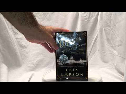 """BOOK REVIEW - """"The Devil in the White City"""" by Erik Larson"""