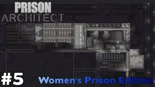 New Kitchen, Nursery, Infirmary and Security - Prison Architect Women&#39s Prison ep5