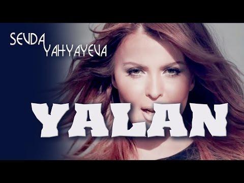 Sevda Yahyayeva - Yalan (2014, KLİP)