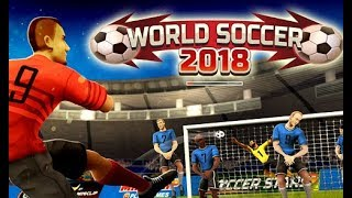 World Soccer 2018 Full Gameplay Walkthrough