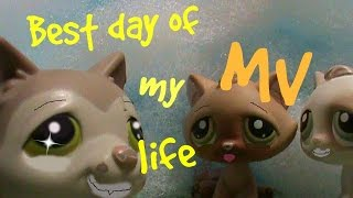 LPS Best Day of my Life music video
