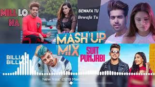 Of 2019 Mashup - Song Top Hits GURI Punjabi Songs Non Stop Remix Mashup Songs
