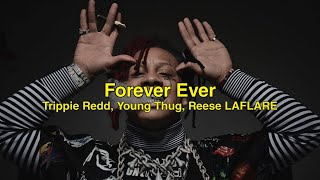 Forever Ever || Trippie Redd, Young Thug, Reese LaFlare || Sub Español.