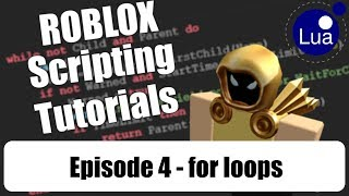 [ 004 ] ROBLOX Scripting Tutorials w/ Cytheur - for loops