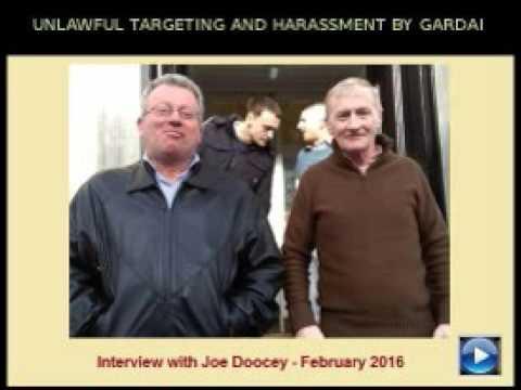 UNLAWFUL TARGETING AND HARASSMENT BY GARDAI INSIDE IRELAND