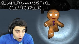 THE GINGERBREAD MAN IS HELPING SLENDERMAN!! - Slenderman Must Die: Silent Streets (Chapter 4)