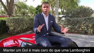 Manter um Gol no Brasil é mais caro do que um Lamboghini nos Estados Unidos! 2017 Video