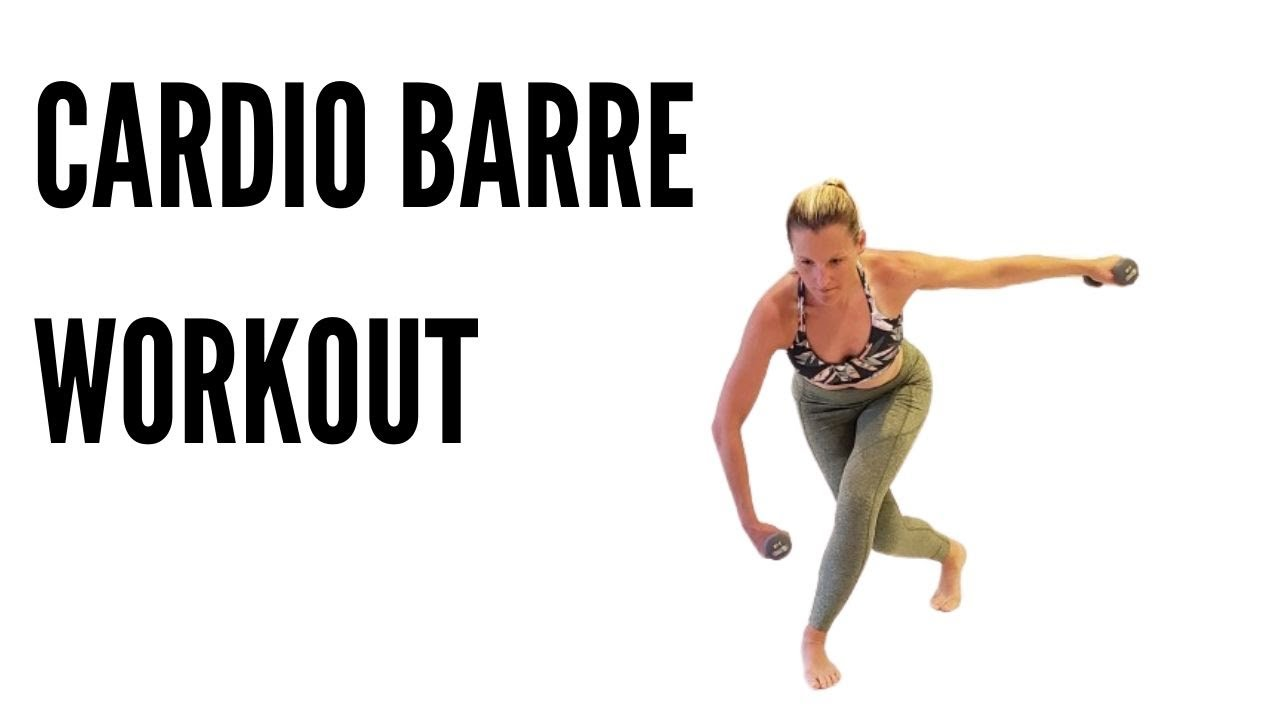 CARDIO BARRE WORKOUT (TOTAL BODY BURNER)****27 MINUTES****