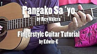 "Guitar Tutorial: ""Pangako Sa Yo"" by Rey Valera (free Tabs) Fingerstyle Tutorial Cover"