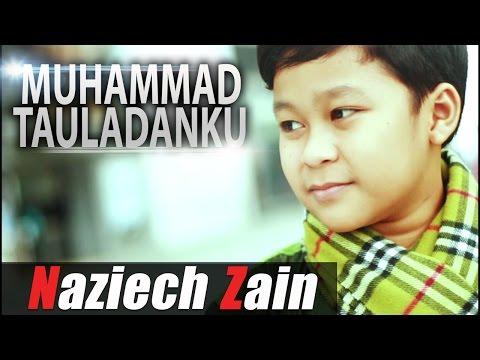 Naziech Zain   Muhammad Tauladanku  ( Media record Official )