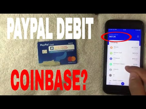 ✅  Can You Use Paypal Cash Debit Card On Coinbase To Buy Bitcoin 🔴