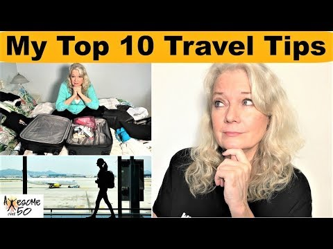 My Top 10 Travel Tips, Airplane, Flight Packing Rules, Carry ons, Trip Lists for Women & Men over 50