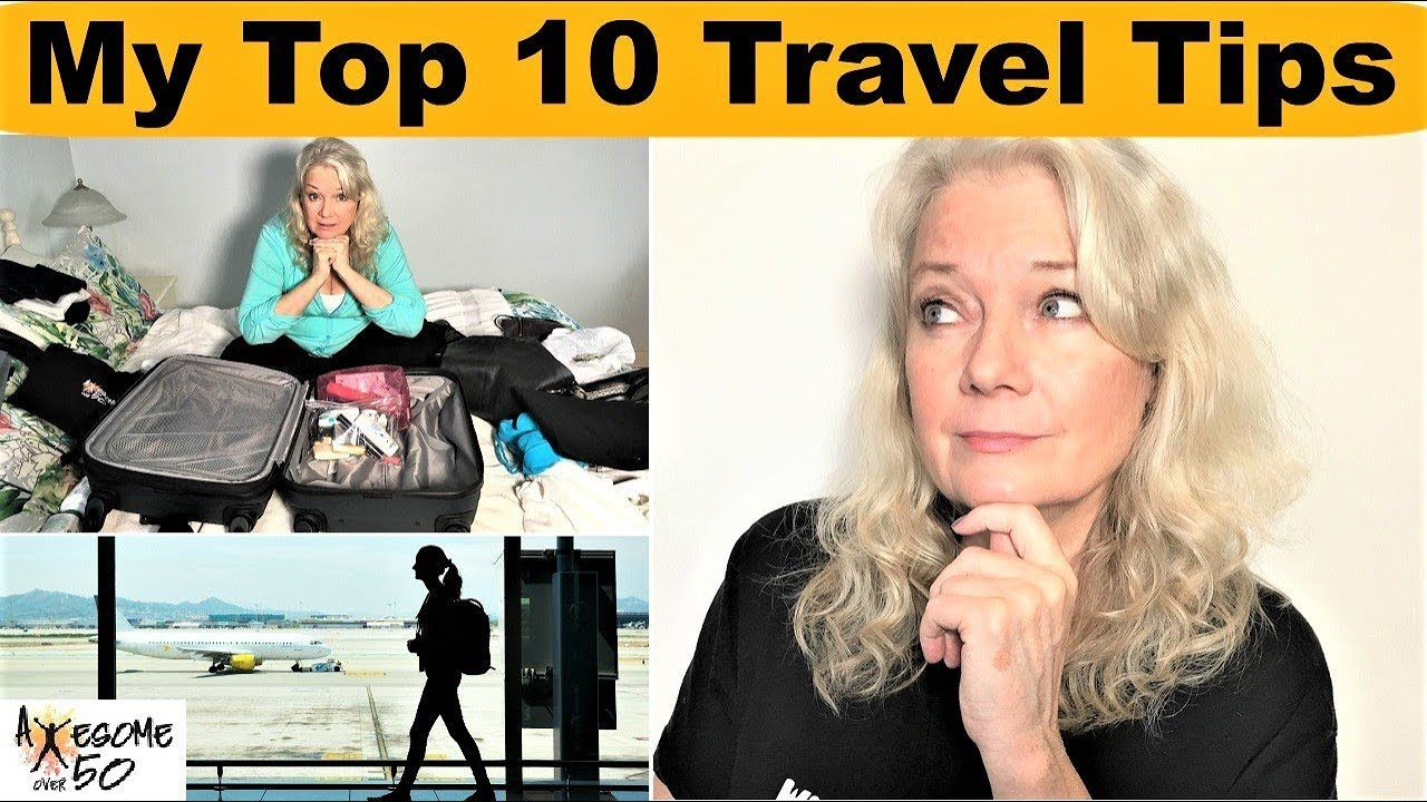 My Top 10 Travel Tips, Airplane, Flight Packing Rules, Carry ons, Trip Lists for Women & Men ove