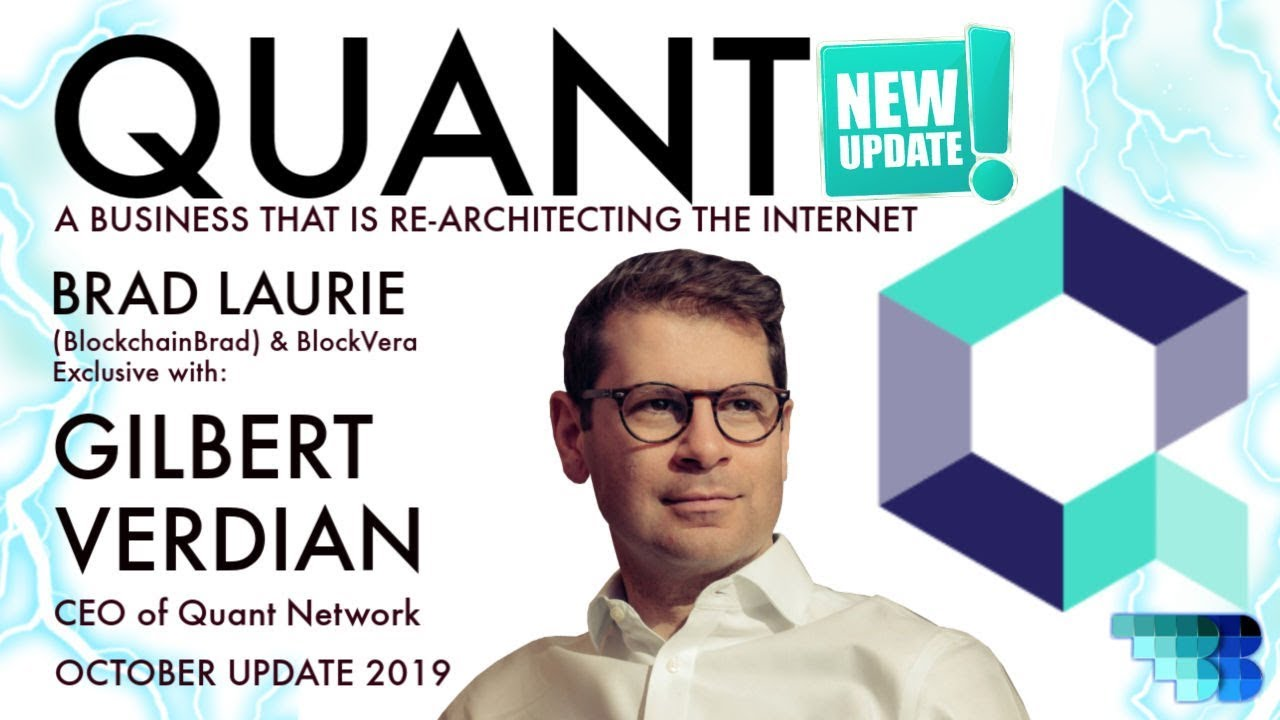 Quant Network Update   Re-Architecting the Internet   Overledger   Blockchain Business