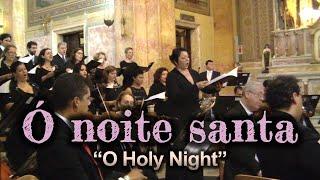 Ó noite santa - Concerto de Natal 2013