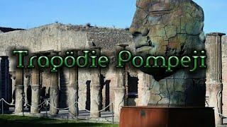 Pompeji - Größte Tragödie der Antike !