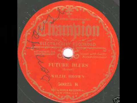 Willie Brown - Future Blues - Champion 50023B