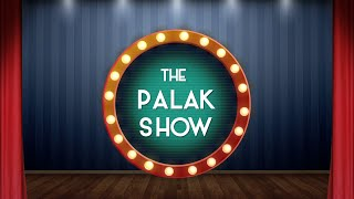 The Palak Show | Palak Muchhal | Episode 8