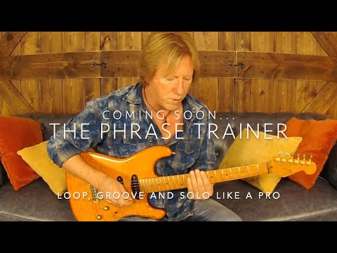 The Phrase Trainer - Loop, Groove And Solo Like A Pro