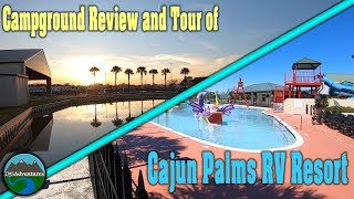 Campground Review and T๐ur of Cajun Palms RV Resort || Louisiana FullTime RVing