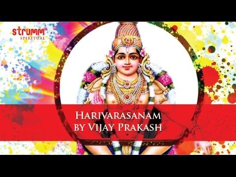 Harivarasanam by Vijay Prakash