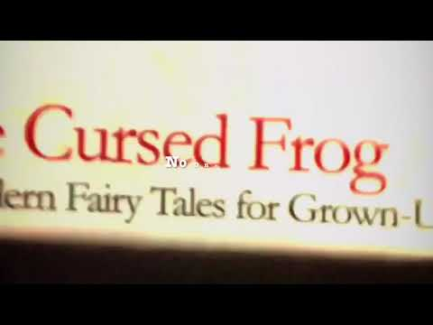 The Cursed Frog & Other Modern Fairy Tales For Grown Ups Book