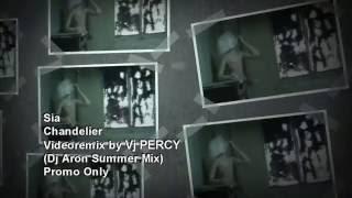 Chandelier (VJ Percy Summer Mix Video)