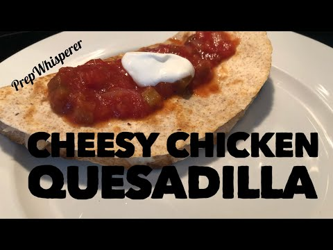 Cheesy Chicken Quesadilla - WW - 2 SmartPoints - Weight Watchers - Hungry Girl