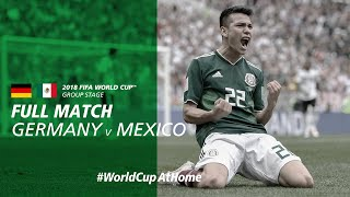 WorldCupAtHome Germany v Mexico Russia 2018