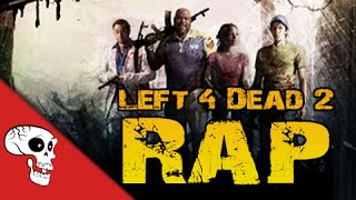 Left 4 Dead 2 Rap by JT Machinima (Throwback Upload)