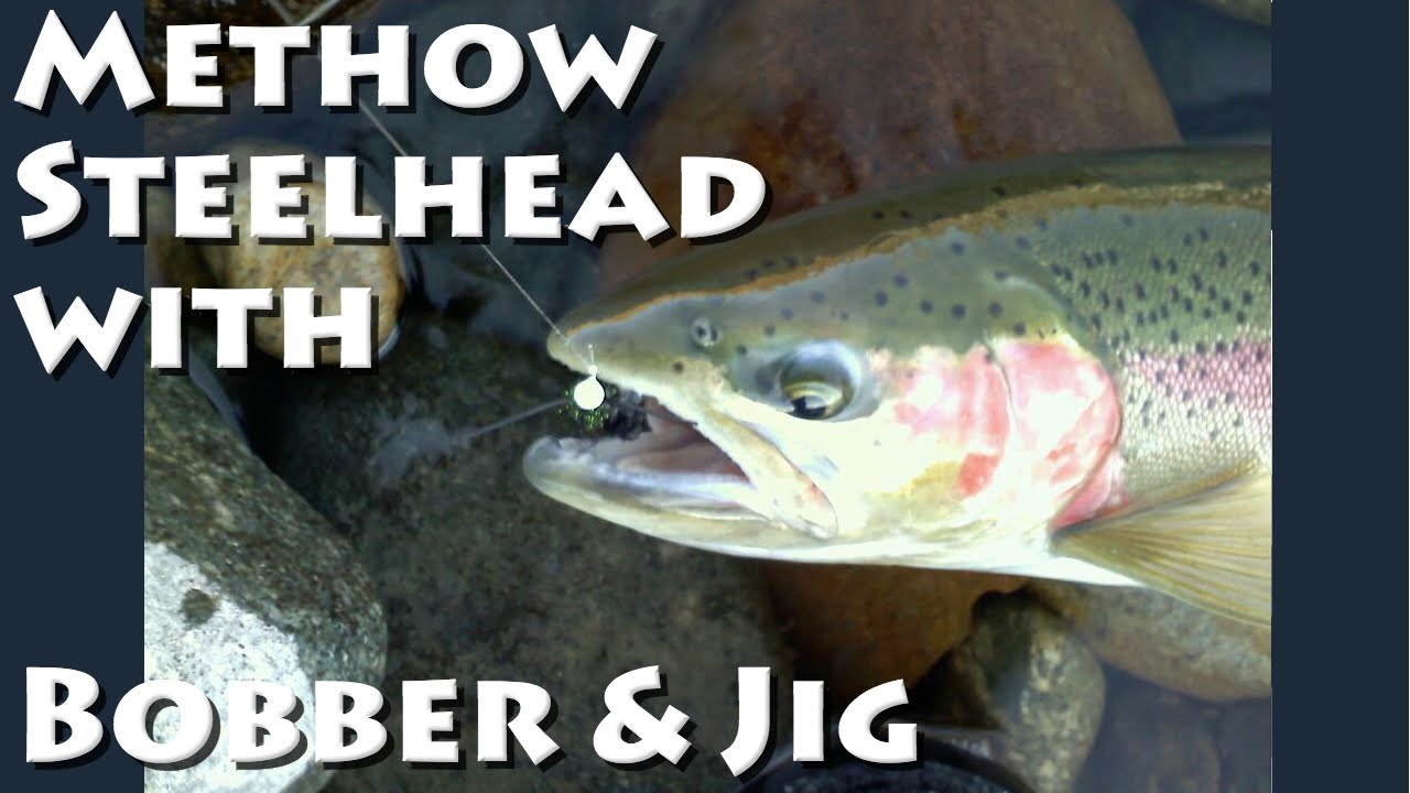Methow river steelhead with bobber and jig youtube for Bobber fishing for steelhead
