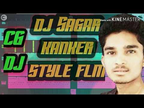 FL Studio Cg Beat Dj Sagar Kanker Style Mix Flm In Discription