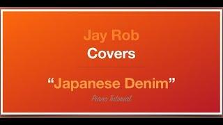 Japanese Denim (Higher) Daniel Caesar Piano Tutorial