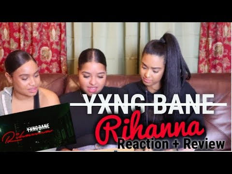 Yxng Bane - Rihanna Reaction/Review