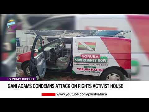 Sunday Igboho: Gani Adams Condemns Attack On Rights Activist House   NEWS