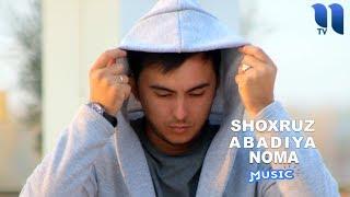 Shoxruz (Abadiya) - Noma | Шохруз (Абадия) - Нома (music version)