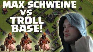 [facecam] MAX SCHWEINE vs. TROLL BASE || CLASH OF CLANS || Let's Play CoC [Deutsch/German HD]