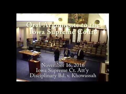 16–1266 Iowa Supreme Court Attorney Disciplinary Bd. v. Tarek A. Khowassah, November 16, 2016