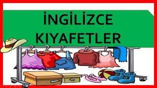 İngilizce Kıyafetler - Elbiseler - Giysiler - Clothes In English