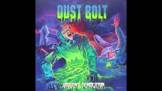 Dust Bolt - (When thy Shall Come) Oblivion [Track 7]