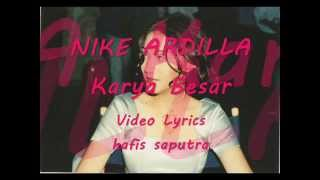 Nike Ardilla - Karya Besar [Video Lyrics]